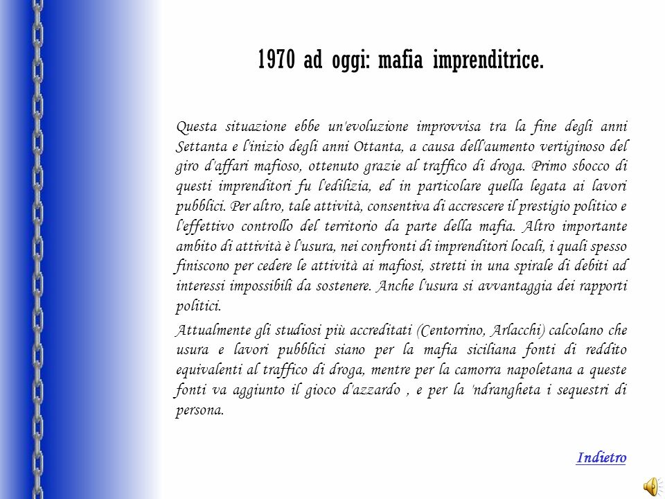 1970 ad oggi: mafia imprenditrice.