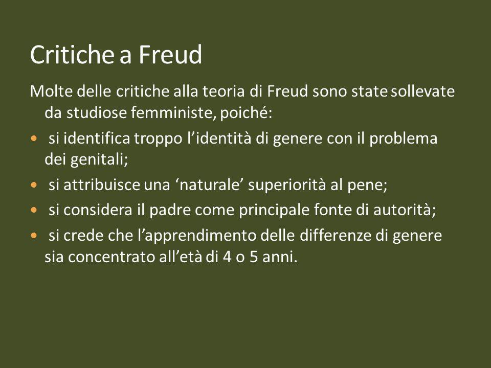 26262626 Critiche a Freud. Molte delle critiche alla teoria di Freud sono state sollevate da studiose femministe, poiché: