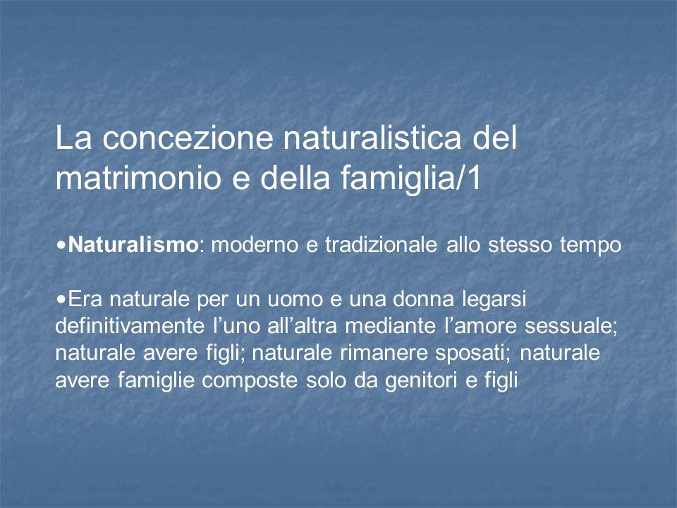 La concezione naturalistica del matrimonio e della famiglia/1
