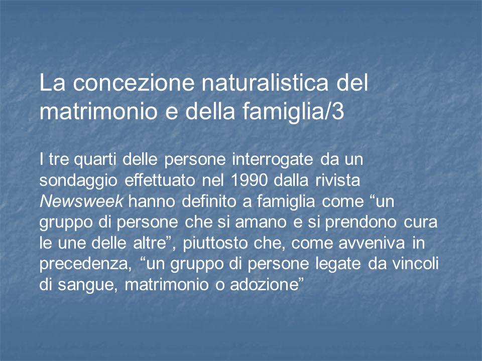 La concezione naturalistica del matrimonio e della famiglia/3