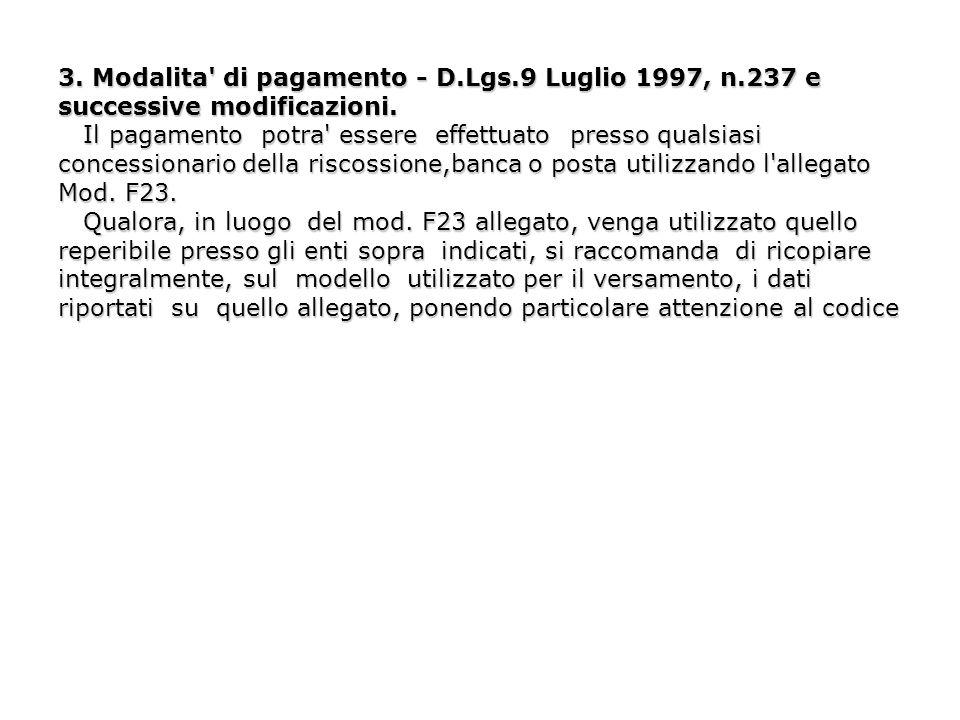 3. Modalita di pagamento - D. Lgs. 9 Luglio 1997, n