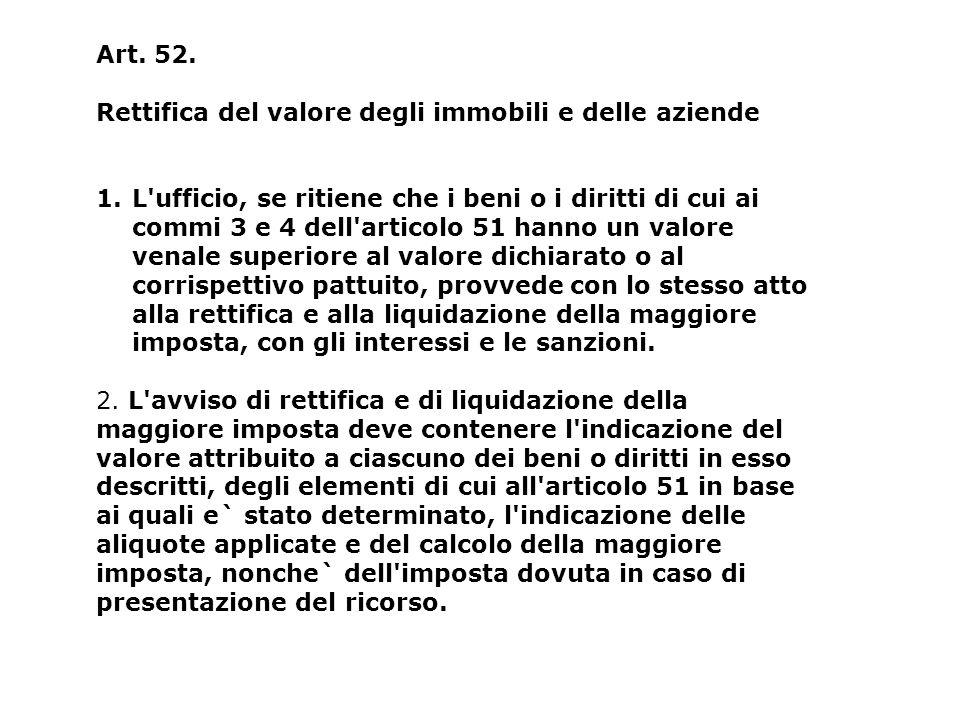 Art. 52. Rettifica del valore degli immobili e delle aziende.