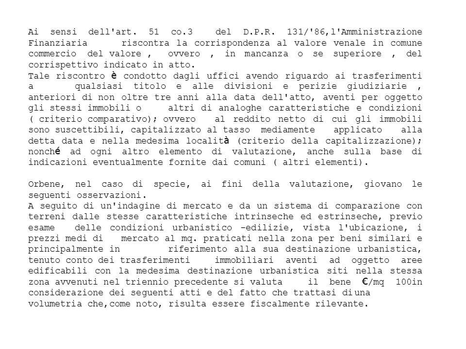 Ai sensi dell art. 51 co. 3 del D. P. R