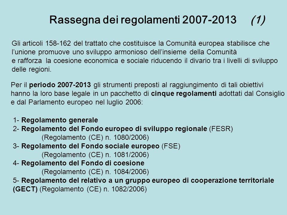 Rassegna dei regolamenti 2007-2013 (1)
