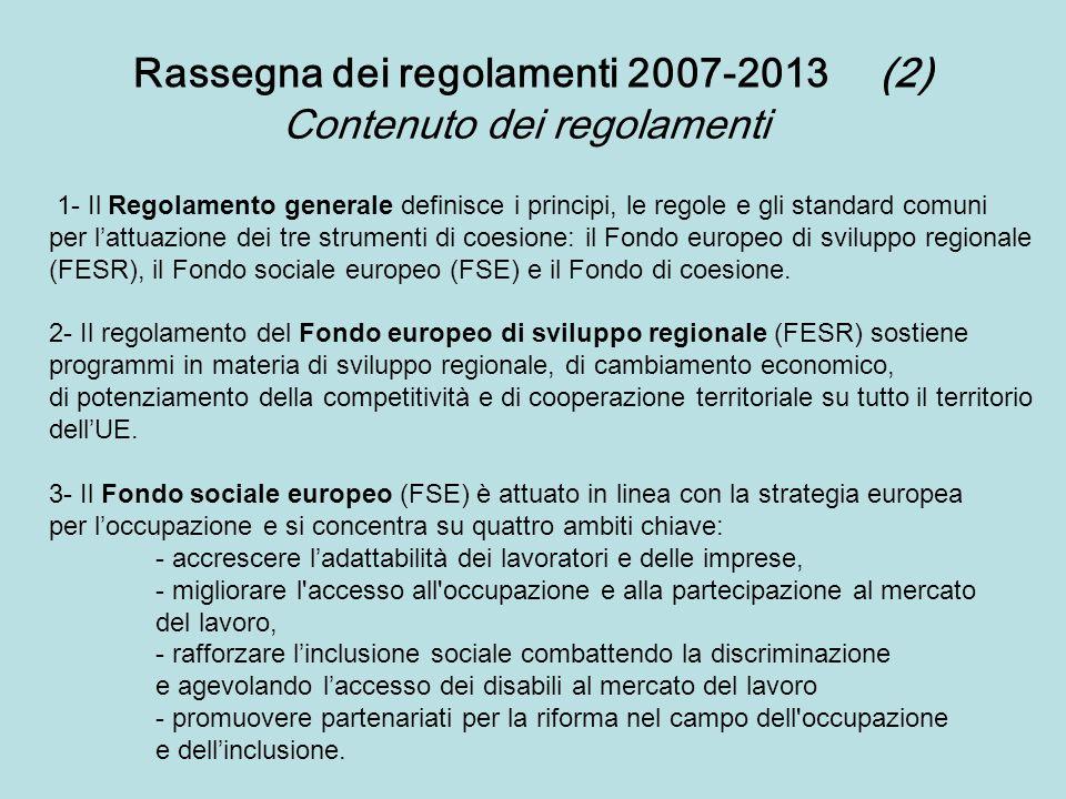 Rassegna dei regolamenti 2007-2013 (2)