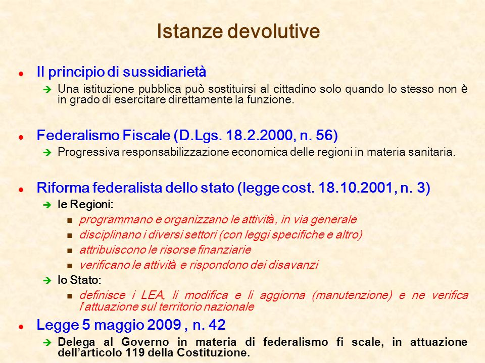 Istanze devolutive Il principio di sussidiarietà