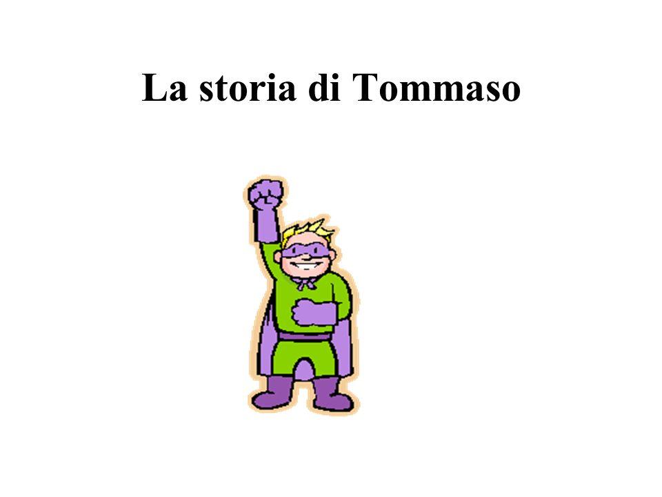 La storia di Tommaso