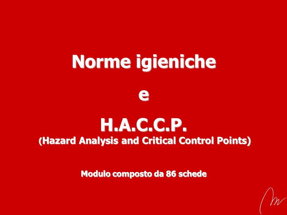 Norme igieniche e H. A. C. C. P