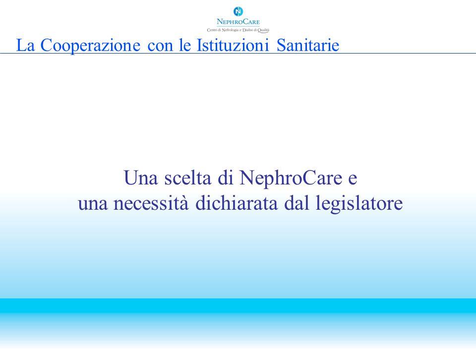 Una scelta di NephroCare e una necessità dichiarata dal legislatore
