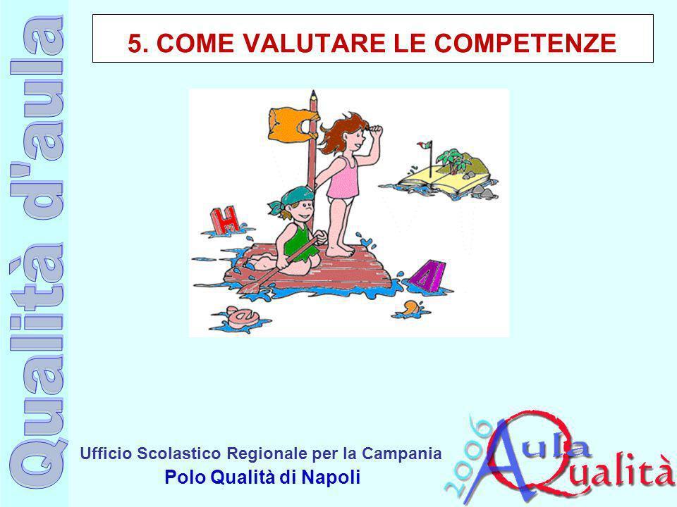 5. COME VALUTARE LE COMPETENZE