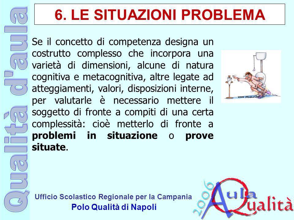 6. LE SITUAZIONI PROBLEMA