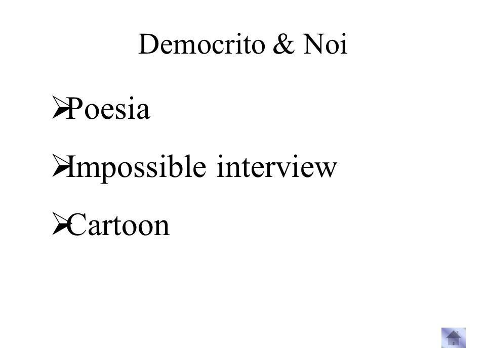 Democrito & Noi Poesia Impossible interview Cartoon