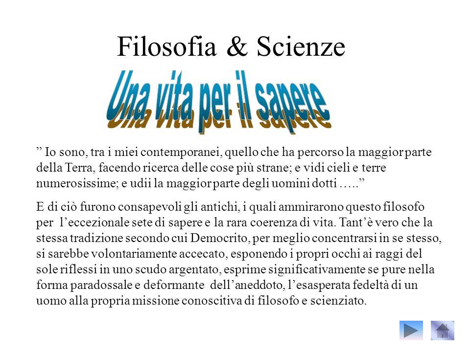 Filosofia & Scienze Una vita per il sapere.