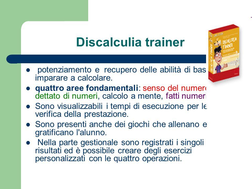 Discalculia trainer potenziamento e recupero delle abilità di base per imparare a calcolare.