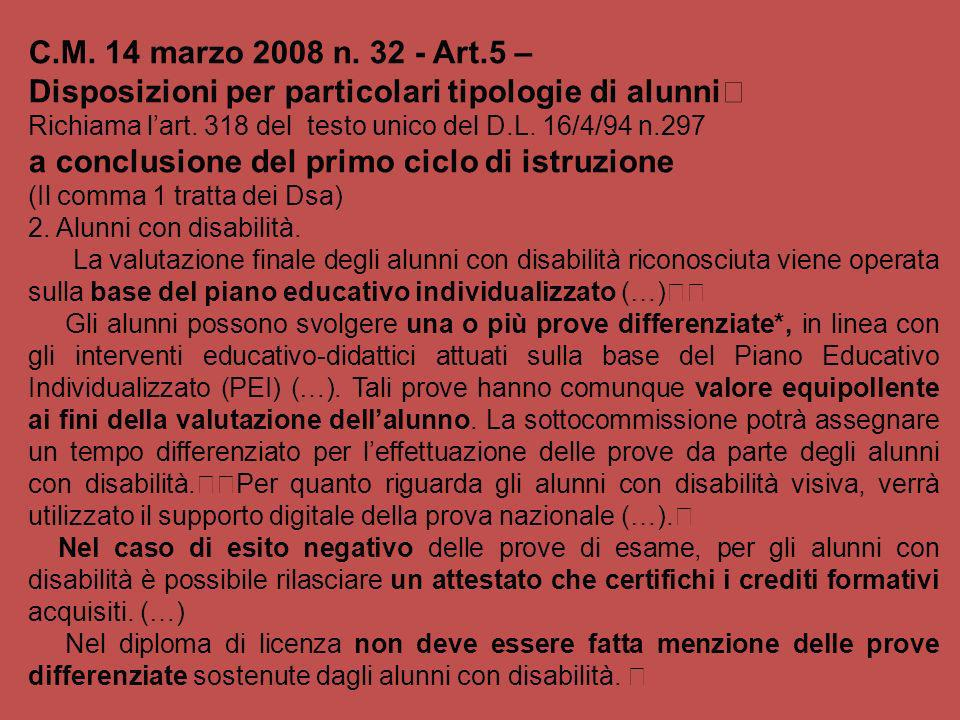 C.M. 14 marzo 2008 n. 32 - Art.5 –