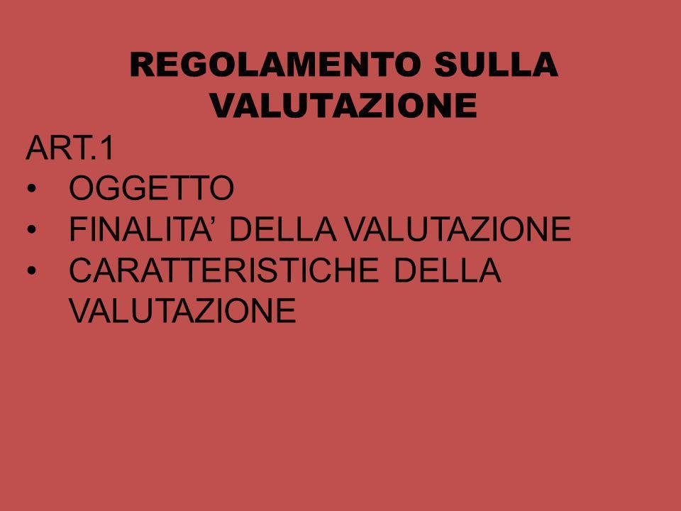 REGOLAMENTO SULLA VALUTAZIONE