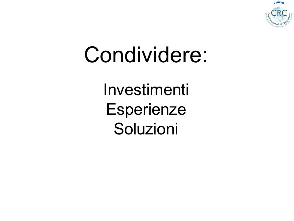 Condividere: Investimenti Esperienze Soluzioni