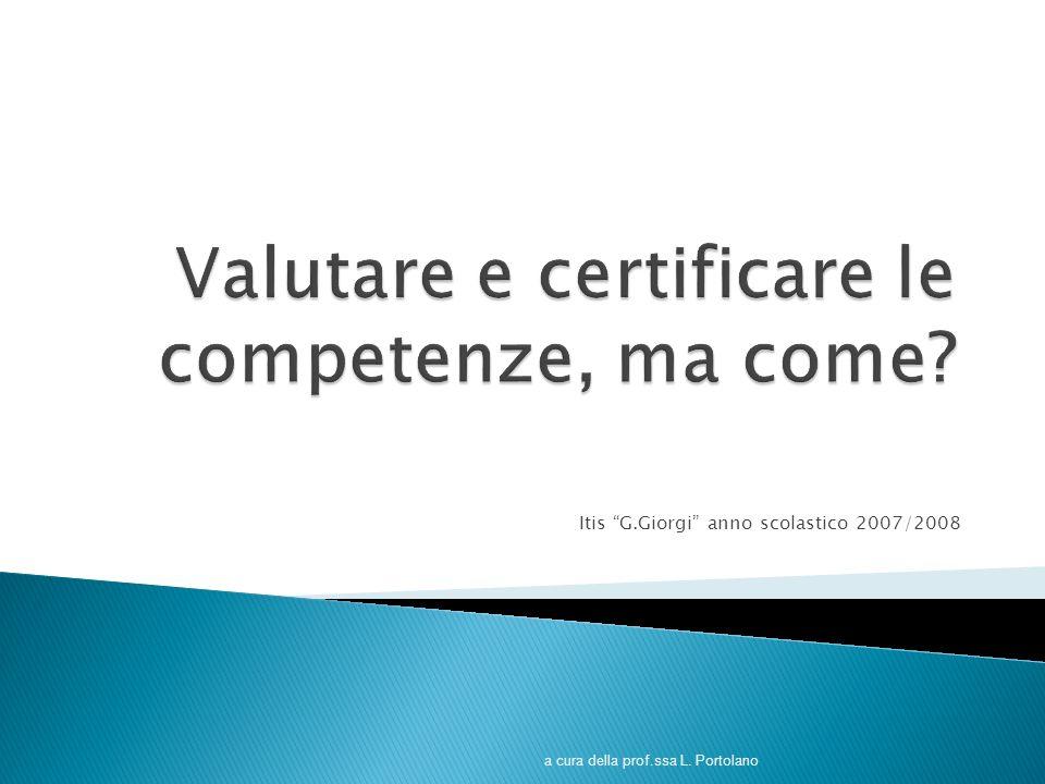 Valutare e certificare le competenze, ma come