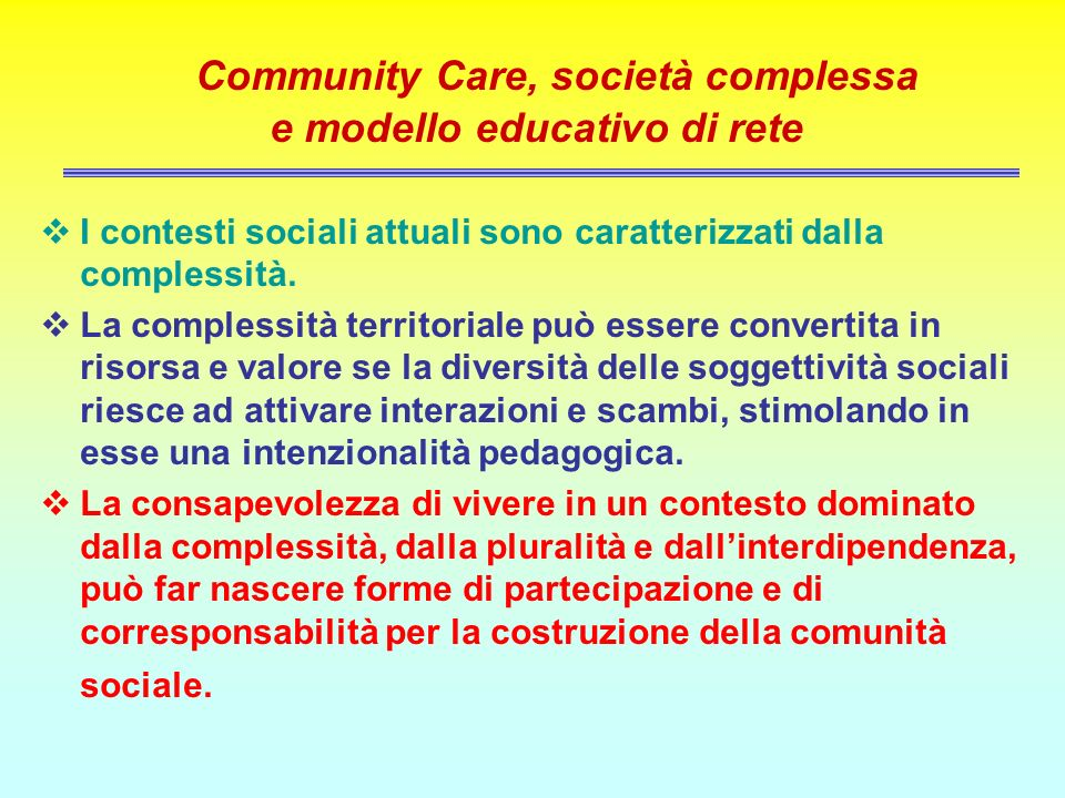 Community Care, società complessa e modello educativo di rete