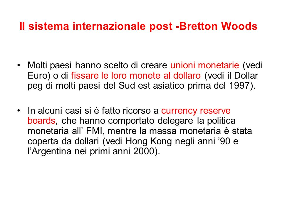 Il sistema internazionale post -Bretton Woods