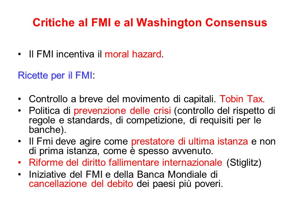Critiche al FMI e al Washington Consensus