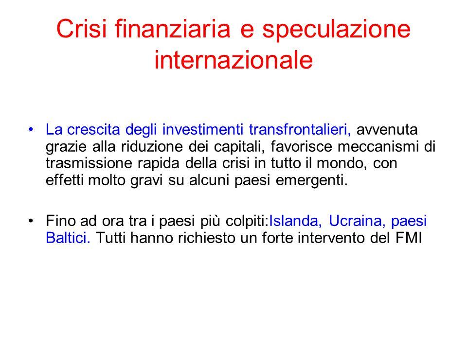 Crisi finanziaria e speculazione internazionale