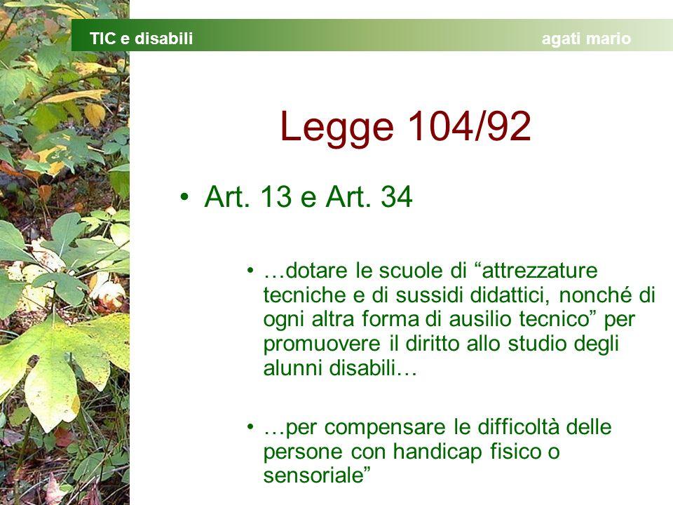 Legge 104/92 Art. 13 e Art. 34.
