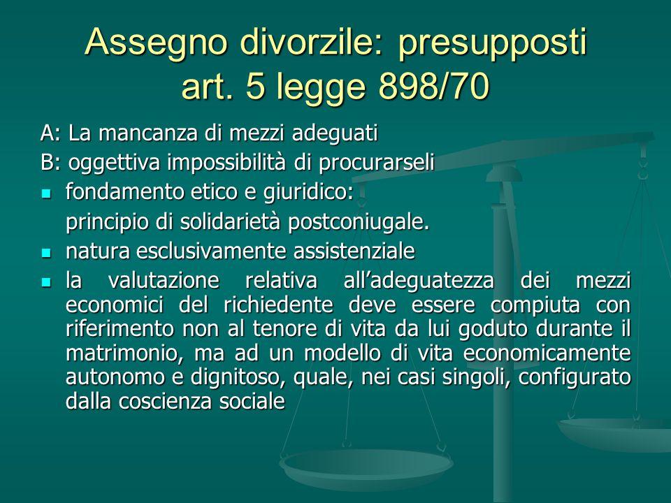 Assegno divorzile: presupposti art. 5 legge 898/70