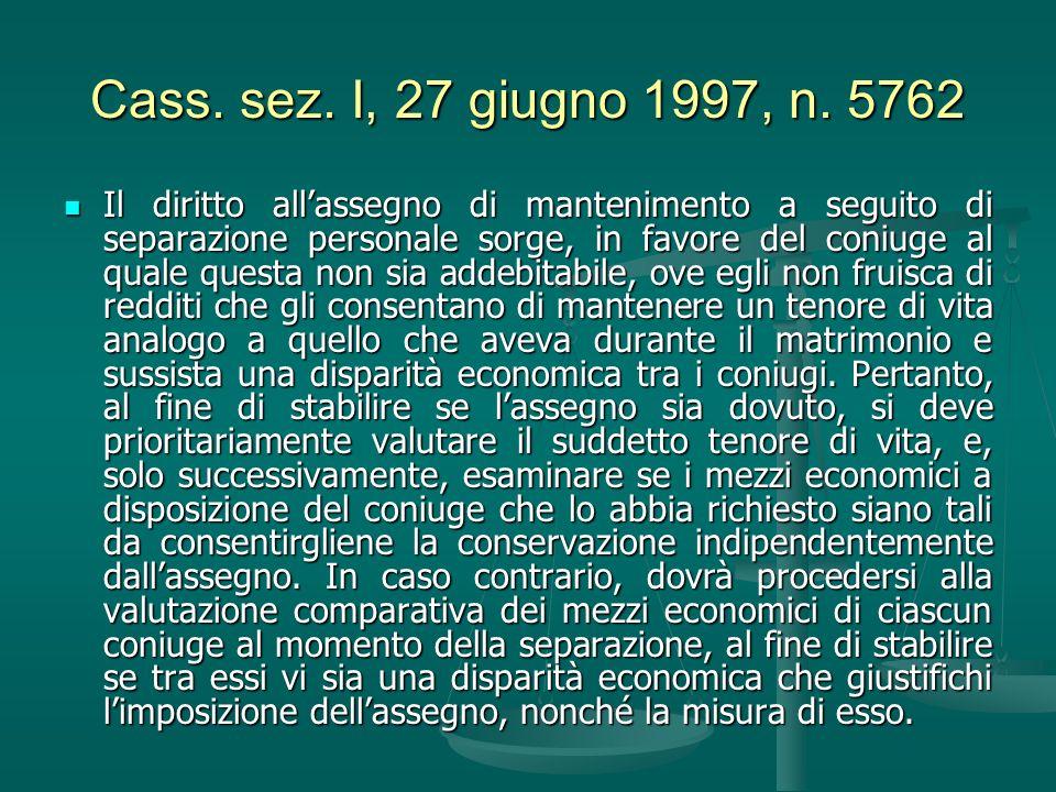 Cass. sez. I, 27 giugno 1997, n. 5762