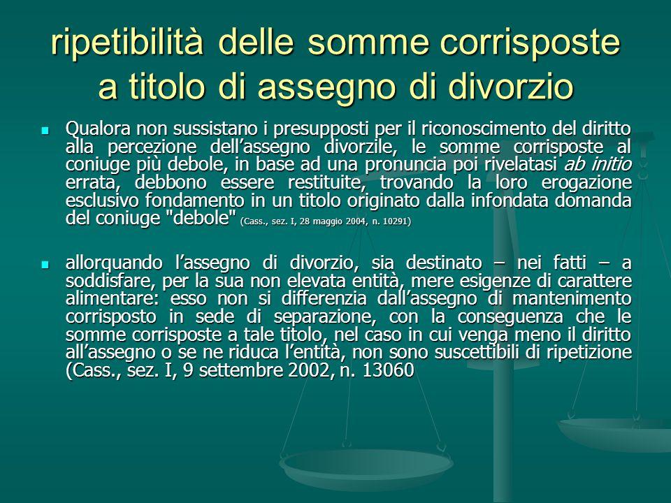 ripetibilità delle somme corrisposte a titolo di assegno di divorzio