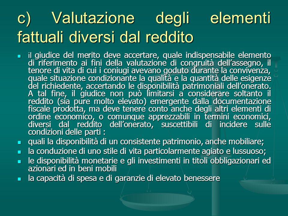 c) Valutazione degli elementi fattuali diversi dal reddito