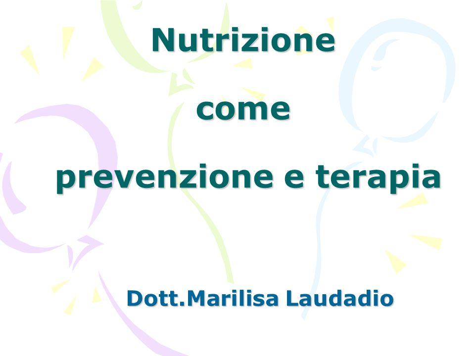 Nutrizione come prevenzione e terapia