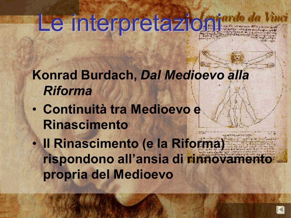 Le interpretazioni Konrad Burdach, Dal Medioevo alla Riforma