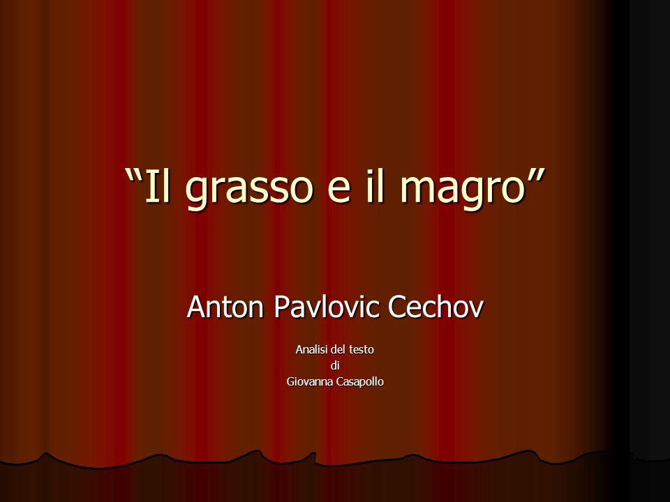 Anton Pavlovic Cechov Analisi del testo di Giovanna Casapollo