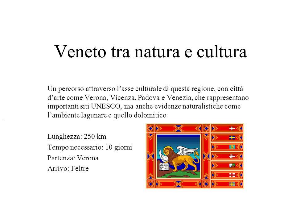 Veneto tra natura e cultura