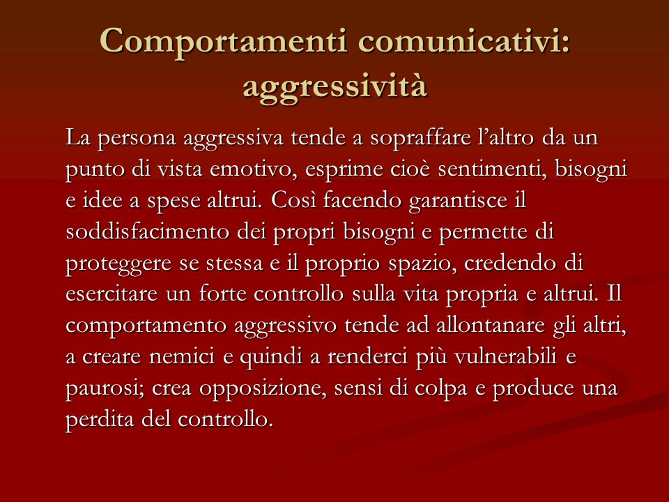 Comportamenti comunicativi: aggressività