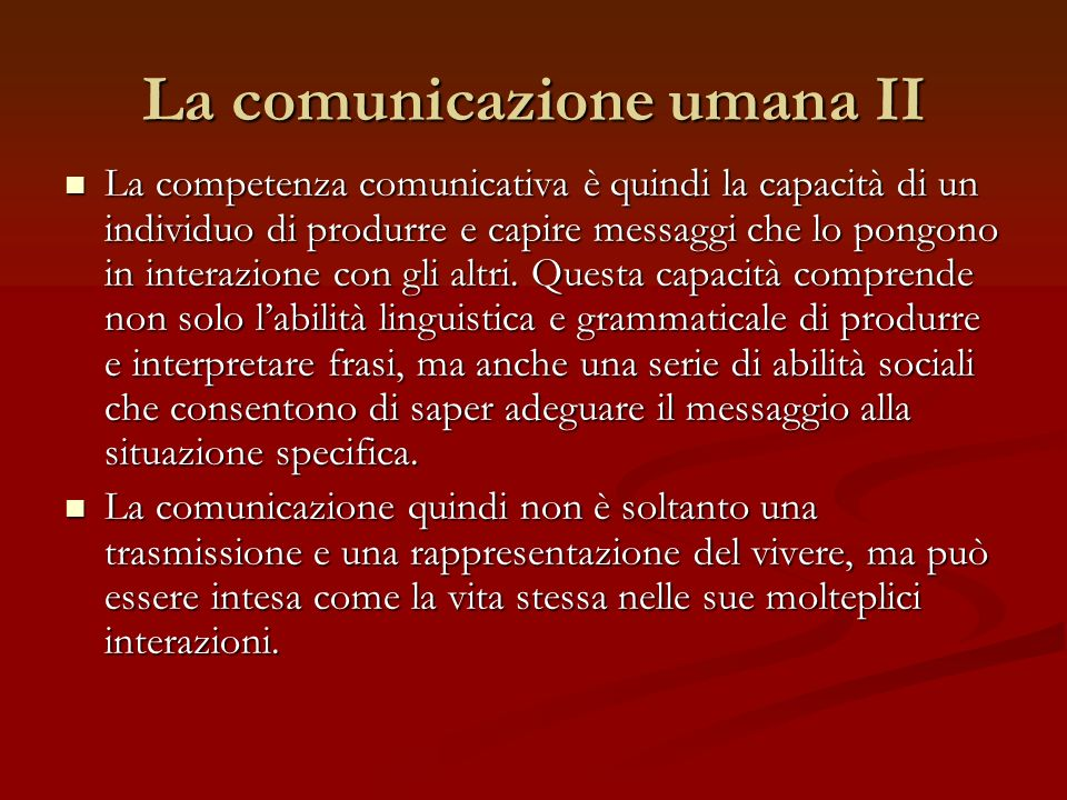 La comunicazione umana II
