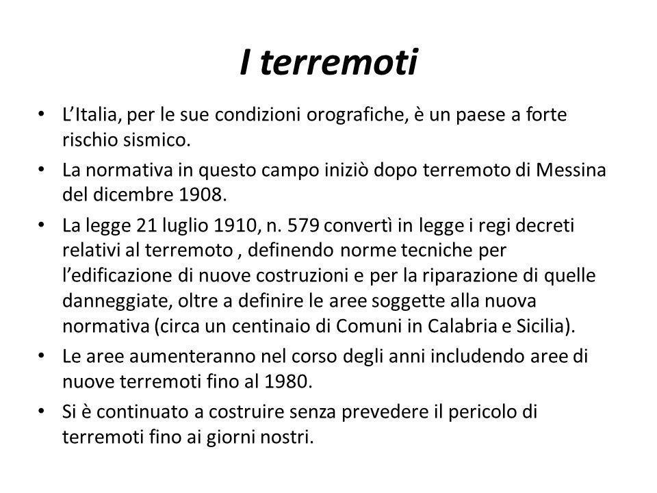 I terremoti L'Italia, per le sue condizioni orografiche, è un paese a forte rischio sismico.