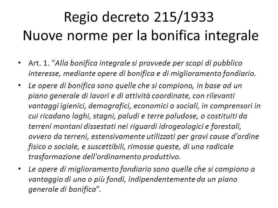 Regio decreto 215/1933 Nuove norme per la bonifica integrale