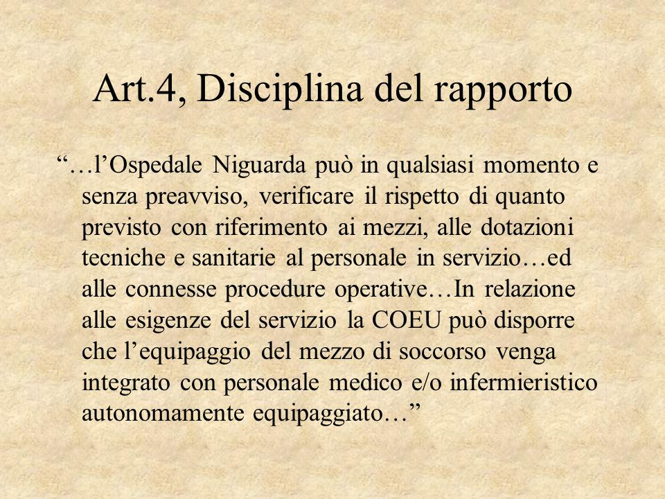 Art.4, Disciplina del rapporto