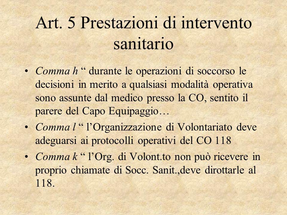 Art. 5 Prestazioni di intervento sanitario