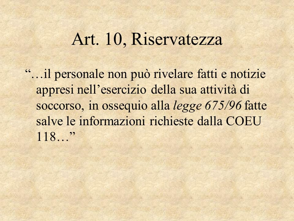 Art. 10, Riservatezza