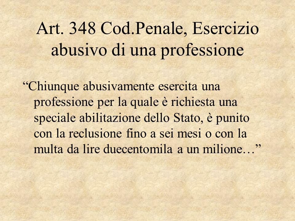 Art. 348 Cod.Penale, Esercizio abusivo di una professione