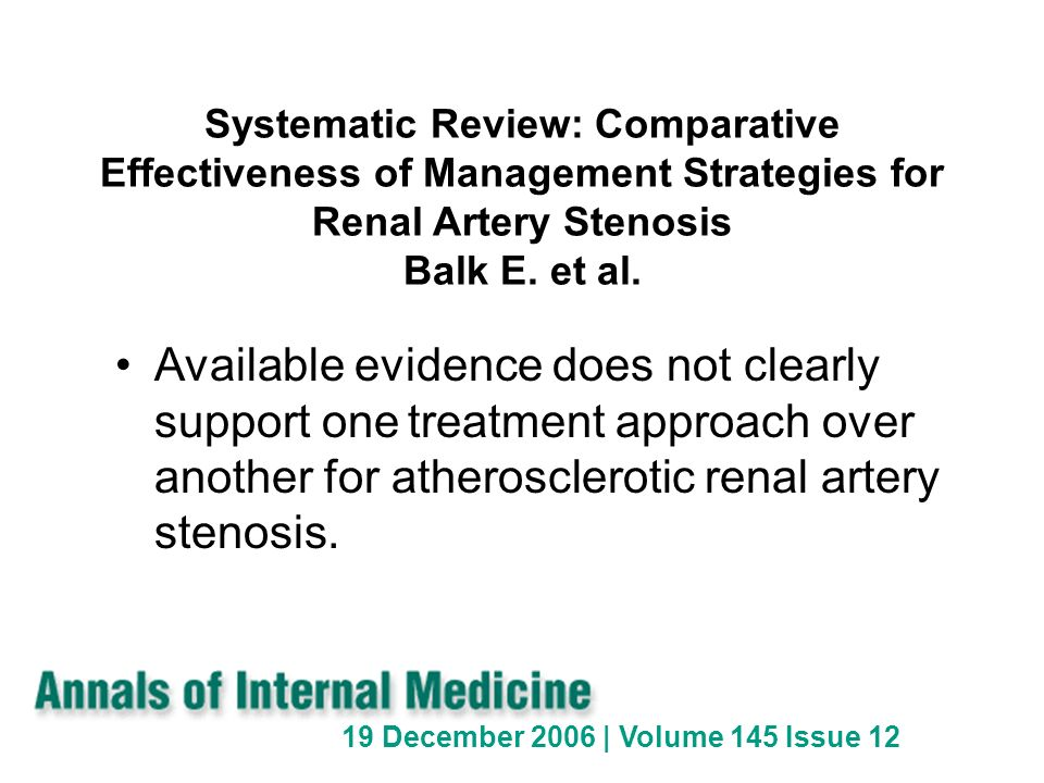 Systematic Review: Comparative Effectiveness of Management Strategies for Renal Artery Stenosis Balk E. et al.