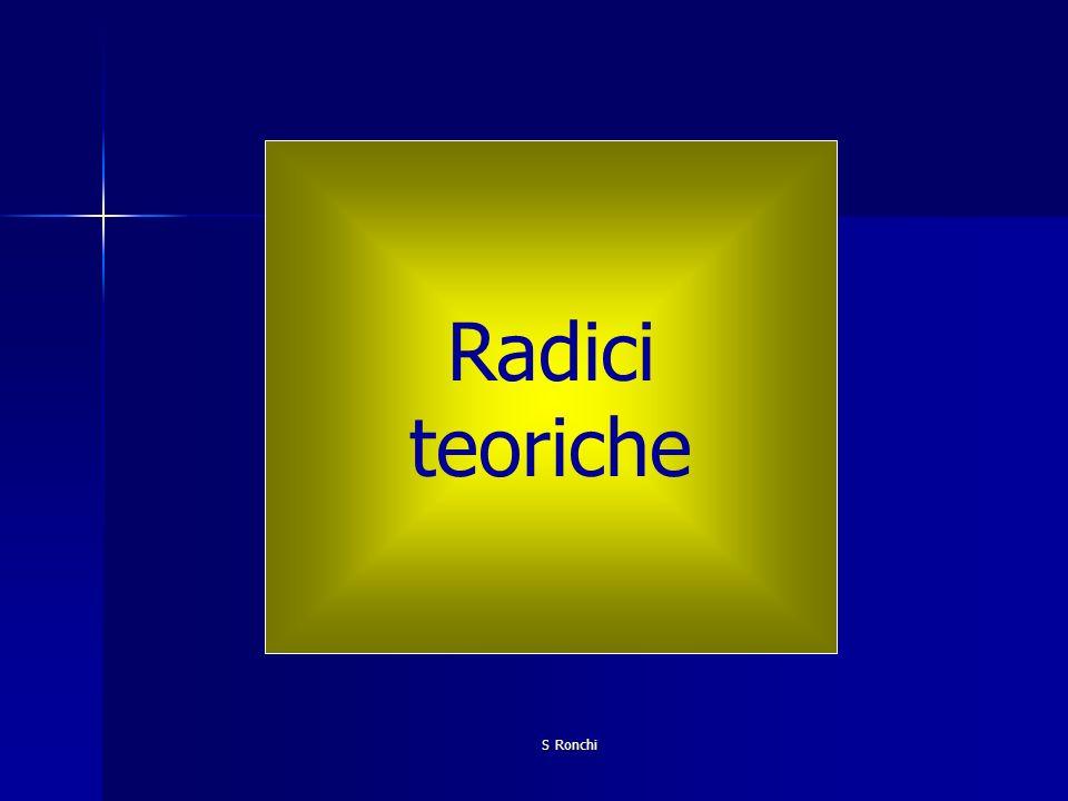 Radici teoriche S Ronchi