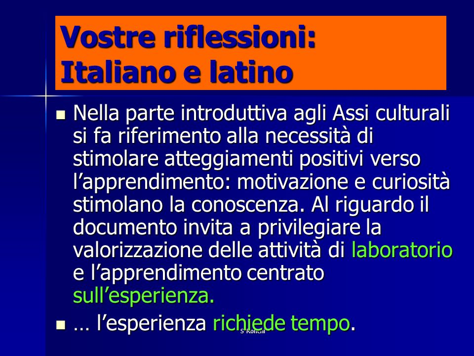 Vostre riflessioni: Italiano e latino