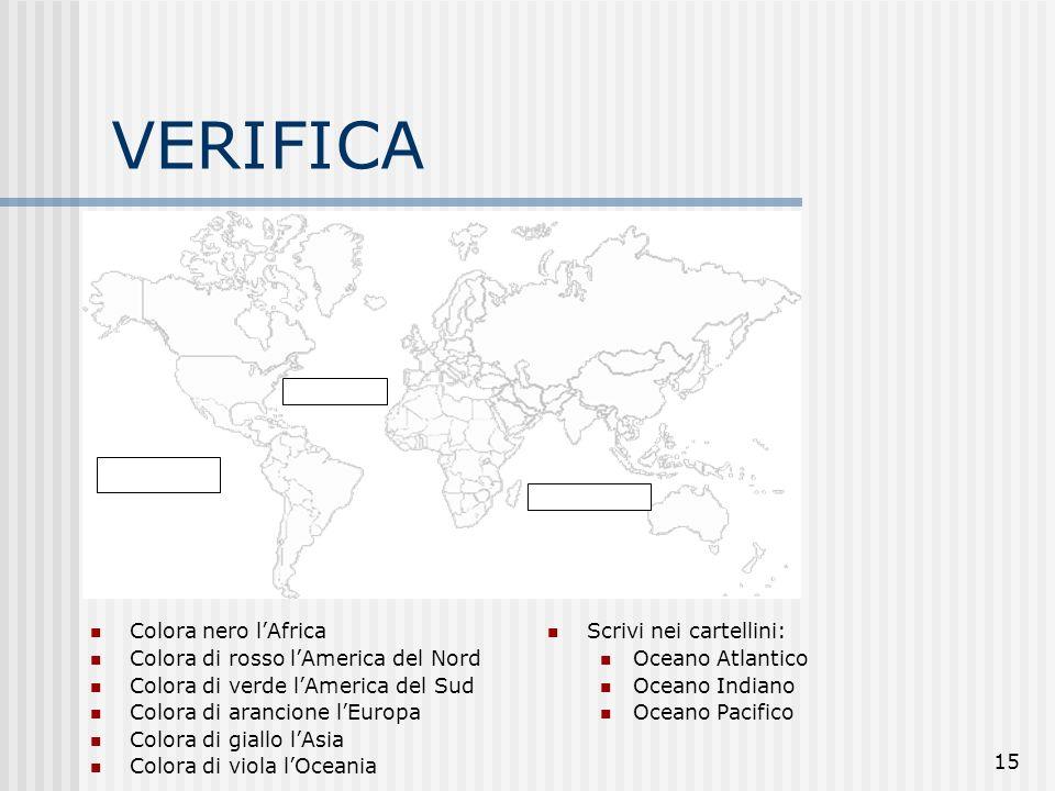 VERIFICA Colora nero l'Africa Colora di rosso l'America del Nord