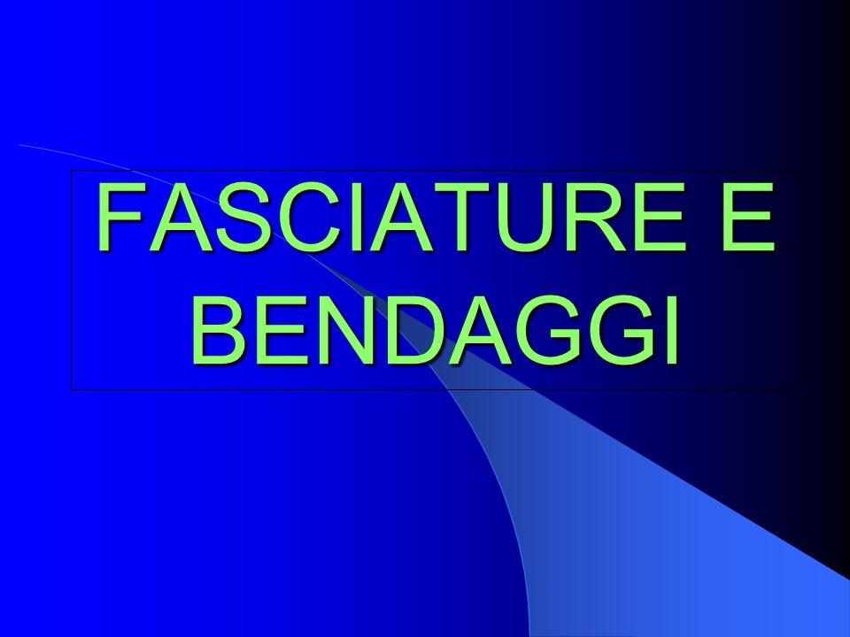 FASCIATURE E BENDAGGI