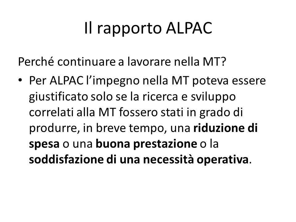 Il rapporto ALPAC Perché continuare a lavorare nella MT