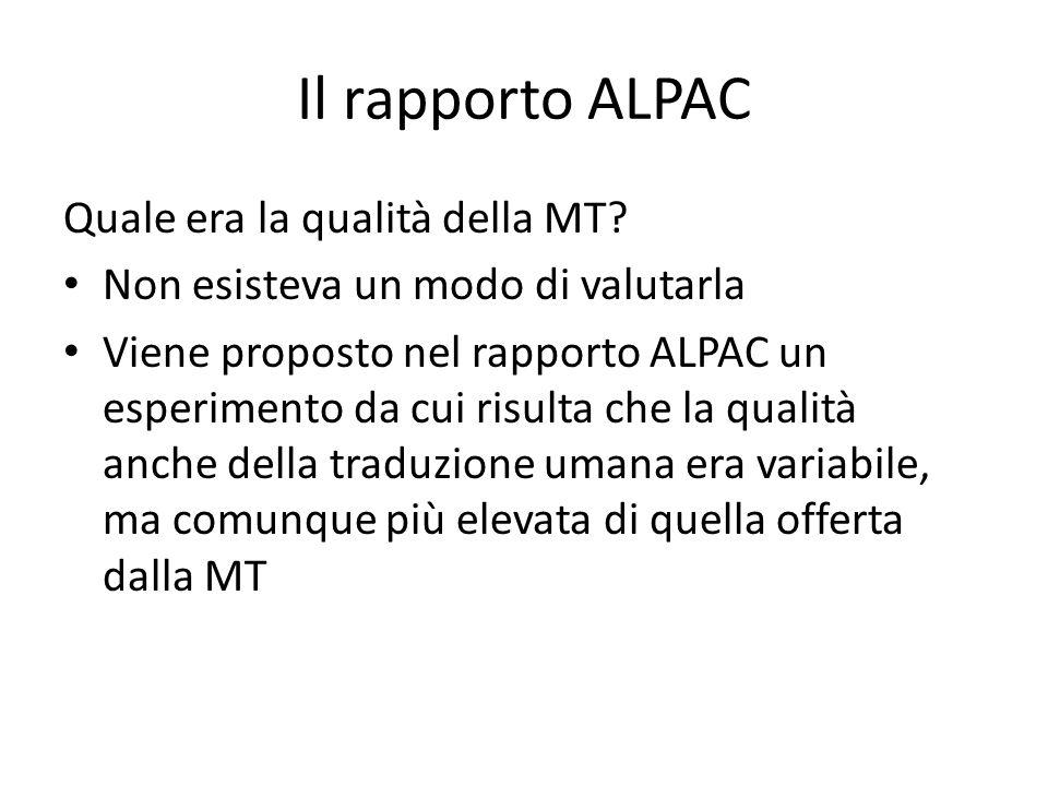 Il rapporto ALPAC Quale era la qualità della MT